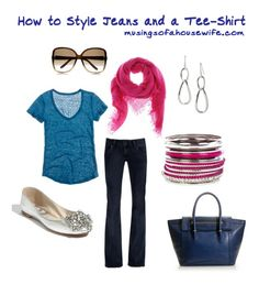 Fashion Friday :: How to Wear Jeans and T-Shirt - Musings of a Housewife