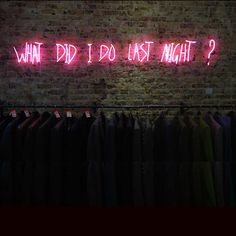 Neon lover | Light | What did I do last night |