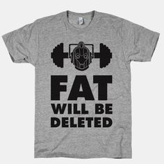 Cybermen Workout: Fat Will Be Deleted | HUMAN | T-Shirts, Tanks, Sweatshirts and Hoodies