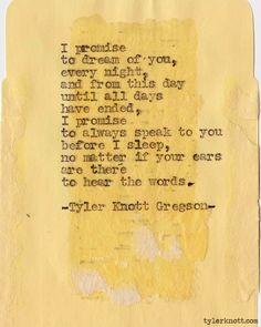 Typewriter Series #266by Tyler Knott Gregson