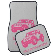 Pink Jeep play with it custom car floor mats #pink #jeep #floormats #accessories #car #custom #takeitoutandplaywithit #funny #zazzle