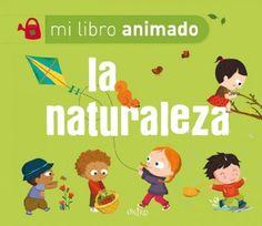 La Naturaleza (Mi Libro Animado)