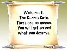 The Karma Cafe...luckyinlove07....I   would fall over if you ever pin anything that is not hateful