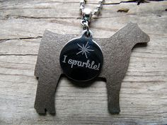 """""""I Sparkle"""" Show Cattle Heifer Necklace. Show Cows, Pet Memorial Jewelry, Show Cattle, Showing Livestock, Ffa, Pet Memorials, Ball Chain, Dog Tag Necklace, Great Gifts"""