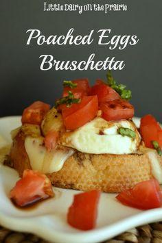 Poached Eggs  Bruschetta with Mozzarella