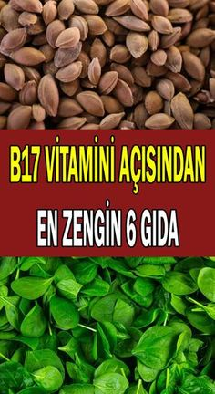 Vitamini İçeren 6 Gıda Grubu What is vitamin found in? You can read the list of the richest foods in terms of Vitamin B17, B 17 Vitamin, Natural Health Remedies, Herbal Remedies, Fitness Nutrition, Health And Nutrition, Nutrition Guide, Best Fat Burning Foods, Keto