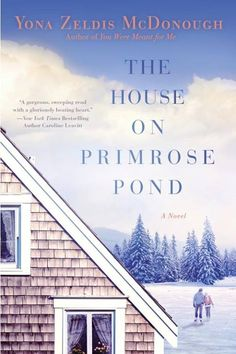 Breaking out: Yona Zeldis McDonough on 'The House on Primrose Pond' (Q&A) Good Books, Books To Read, Penguin Random House, Penguin Books, New Hampshire, Meant To Be, Novels, Author, World