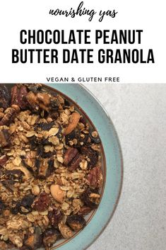 Chocolate Peanut Butter Date Granola | Vegan & Gluten Free | Nourishing Yas - Simple Plant based Recipes #veganrecipes #breakfast #homemadegranola #peanutbuttergranola #dates #chocolatedates #plantbased #healthybreakfastideas #peanutbutter #granola #vegan #dairyfree