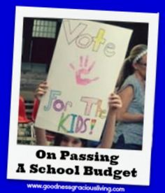 On Passing A School Budget: Getting kids and parents involved in the process