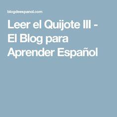 Leer el Quijote III - El Blog para Aprender Español