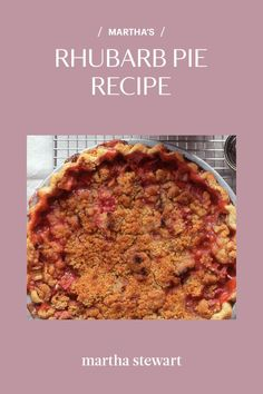 Make a homemade rhubarb pie with a crumb topping by following our easy step-by-step recipe that is perfect for any time of the year. If you enjoy rhubarb, then this classic pie recipe is for you. #marthastewart #recipes #recipeideas #dessert #dessertrecipes Tart Recipes, Dessert Recipes, Rhubarb Pie, Thing 1, Pie Shell, Crumble Topping, Pie Plate, Just Desserts, Desert Recipes