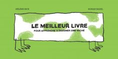 """Bilderbuch Französisch: """"Le meilleur livre pour apprendre à dessiner une vache"""" – mundo azul"""