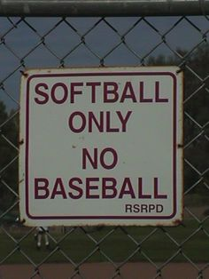 Softball Only!