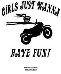 Girls just wanna have fun Harley Davidson, Davidson Bike, Biker Quotes, Motorcycle Quotes, Biker Sayings, Lady Biker, Biker Girl, Biker Love, Scooter Motorcycle