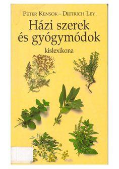 Hazi szerek es gyogymodok kislexikona(peter kensok dietrich ley) 1999
