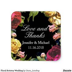 "Floral Artistry Wedding Square Sticker - A colorful combination of floral elements frame this custom wedding sticker which is part of the ""Floral Artistry Wedding Collection"". The colors work well in any season of the year.  Sold at Oasis_Landing on Zazzle."