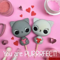 You are PURRRFECT! ;) - Valentine Kitties - free cake & cupcake topper - fondant, gum paste