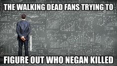 "Rick Grimes on Twitter: ""#TheWalkingDead fans trying to figure out who Negan killed: """