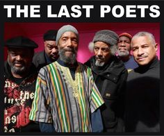 The Last Poets: The originators of rap music, not the Sugar Hill Gang. Get it straight and give these brothers their respect!!