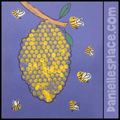 "Bee and Beehive Picture from www.daniellesplace.com Print with bubble wrap cut into a ""hive"" shape and once dry chn outline with a black marker."