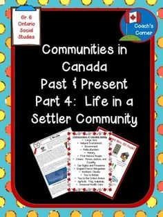 Communities in Canada Part 4 - Ontario Social Studies Grade 6 explores economic, social, cultural & political features of communities, as well as Canadian identity