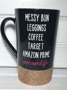 Messy Bun, Leggings, Coffee, Target, and Amazon Prime Coffee Mug, #momlife mug, Mother's Day Gift by OhMyGlitterDesigns on Etsy