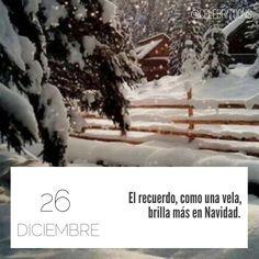 «El recuerdo, como una vela, brilla más en Navidad» .  Charles Dickens (1812-1870)  Destacado escritor y novelista inglés.