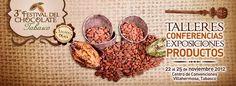 3er. Festival del Chocolate / Tabasco / 22-25 Nov 2012