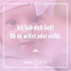 Mehr süße Sprüche auf: www.mutterherzen.de  #baby #geburt #glück #wunder #süß #mutter #mami #mütter #kinder #kind