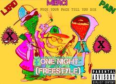 Lxrd DrugFvce x One Night (Freestyle)