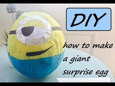 DIY: giant minion surprise egg (despicable me inspired craft), My Crafts and DIY Projects
