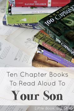 10 Chapter Books to Read Aloud With Your Son - Kids Audio Books - ideas of Kids Audio Books - Ten Chapter Books To Read Aloud To Your Son Audio Books For Kids, Books For Boys, Childrens Books, Kid Books, Story Books, Read Aloud Books, Fun Books To Read, Kids Reading, Reading Lists