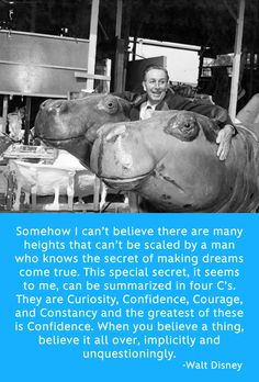 Inspirational Walt Disney Quote/believing in yourself is key, against all odds.