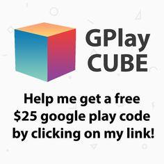 GPlayCUBE - Free $25 Google Play Codes!