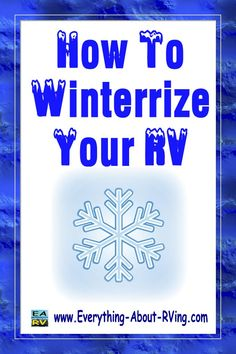 How to winterize your RV by Jeremy Johnson will walk you through the steps to properly winterize your RV to prevent expensive damage.  Read More: http://www.everything-about-rving.com/winterizing.html  Happy RVing #rving #rv #camping #leisure #outdoors #rver #motorhome #travel