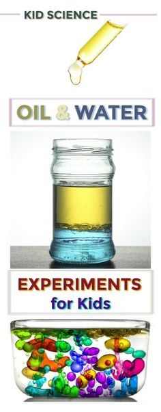 FUN SCIENCE FOR KIDS:  Oil & Water Experiments.  Great for all ages!