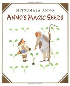 Anno's Magic Seeds - Mitsumasa Anno