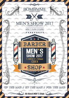 The 1st Men's SHOW 2017   OF THE MEN BY THE MEN FOR THE MEN  COEX 1.13(Fri) - 1.15(Sun)   남자들을 위한 FASHION / STYLE / LIFE / HEALTH ACTIVITY 등 다양한 분야의 제품과 서비스가 전시됩니다.  밤므 바버샵도 이번 맨즈쇼에 참가를 하는데요,  남자들을 위한 문화,남자들을 위한 공간에 참여하여 많은 분들을 만날 생각에 설렙니다.  밤므 바버샵에서 알려드리는 남자를 위한 특별한 팁들과 행사,이벤트도 기획중이니  많이 참석해주세요 ^^    #밤므 #바버샵 #BOMBMME #BAREBRSHOP #MENSSHOW #맨즈쇼 #코엑스 #COEX  #남자들의문화 #남자들의공간 #헤어스타일 #남자패션 #MENSFASHION #MENSWEAR #BARBER #BARBERLIFE #MEN #남자 #전시회 #행사 #파티 #라이프 #LIFE  #2017 #데이트코스 #커플스타그램 #데이트