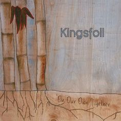 Kingsfoil!!-- I love this album!