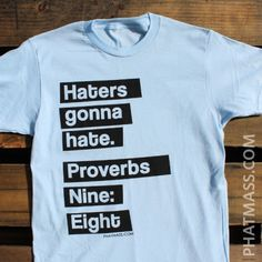 haters gonna hate blue tee