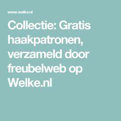 Collectie: Gratis haakpatronen, verzameld door freubelweb op Welke.nl