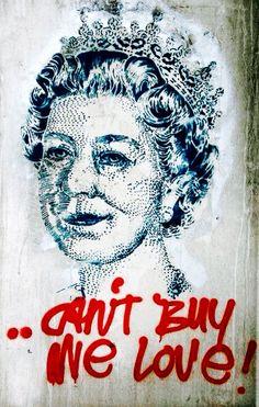 'Can't Buy Me Love', Queen Elizabeth, Street Art, Graffiti art, pop art, Berlin.