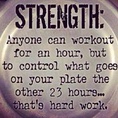 Strength. Healthy eating