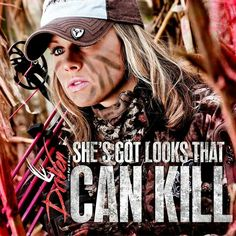 Looks that can kill Real Country Girls, Country Girl Life, Country Girl Quotes, Cute N Country, Country Women, Country Chic, Hunting Humor, Hunting Quotes, Fishing Quotes