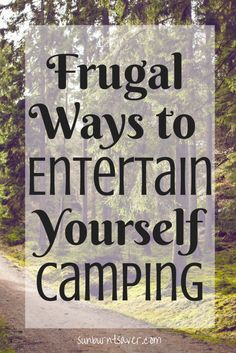 Frugal Ways to Enter