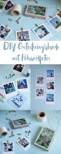 Schöne DIY Geschenkidee - DIY Gutscheingirlande mit schönen Aktionen aus Polaroidfotos