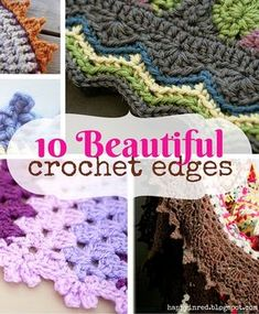 10 pretty crochet edges for crochet blankets. https://www.facebook.com/HappyInRed