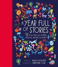This-treasury-of-52-stories-collects-together-a-rich-resource-of-myths-fairy-tales-and-legends-from-around-the-world-with-a-story-for-every-week-of-the-year