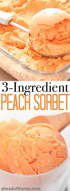 With only a handful of ingredients and a few simple steps, 3-ingredient peach sorbet is the perfect summer treat! | aheadofthyme.com Fruit Sorbet, Peach Popsicles, Peach Sorbet, Sorbet Ice Cream, Cantaloupe Sorbet Recipes, Rasberry Sorbet, Ice Cream Desserts, Desserts Glacés, Ice Cream Recipes