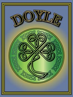 Doyle – descendants of Vikings. Find out more about 100s of Irish names and their origins at Ireland Calling.